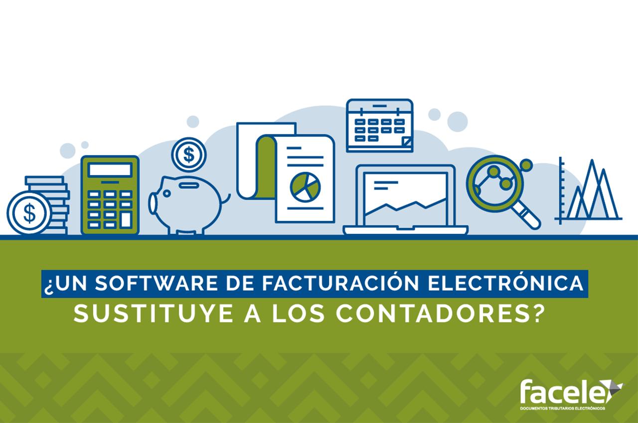 ¿Un software de Facturación Electrónica sustituye a los contadores?