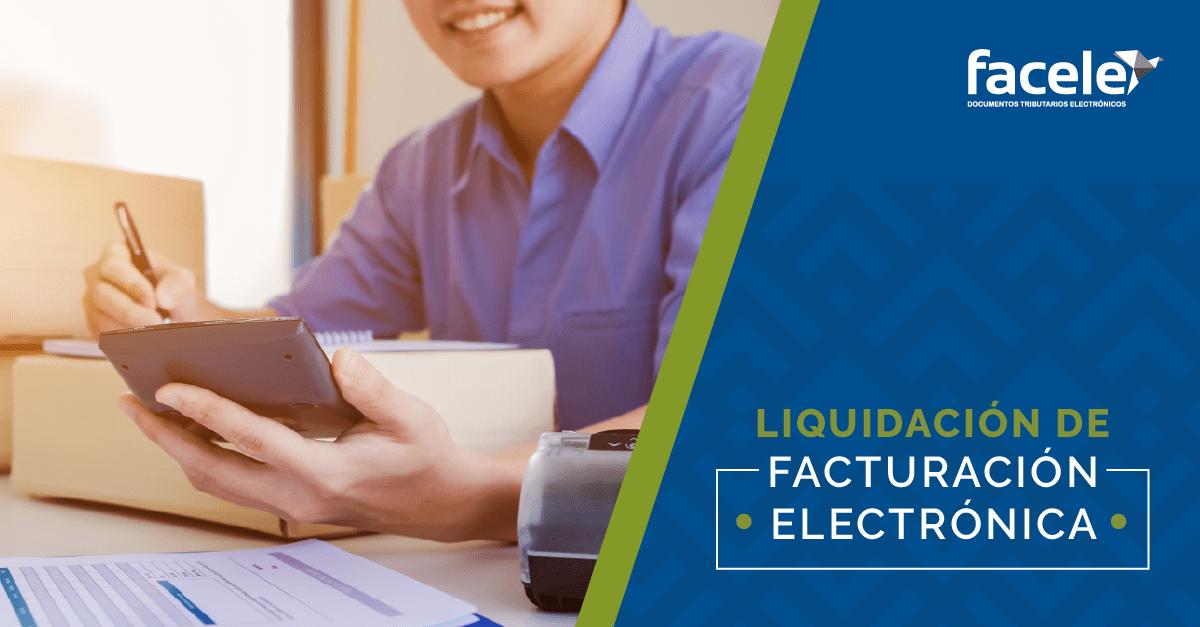 Liquidación de Factura Electrónica