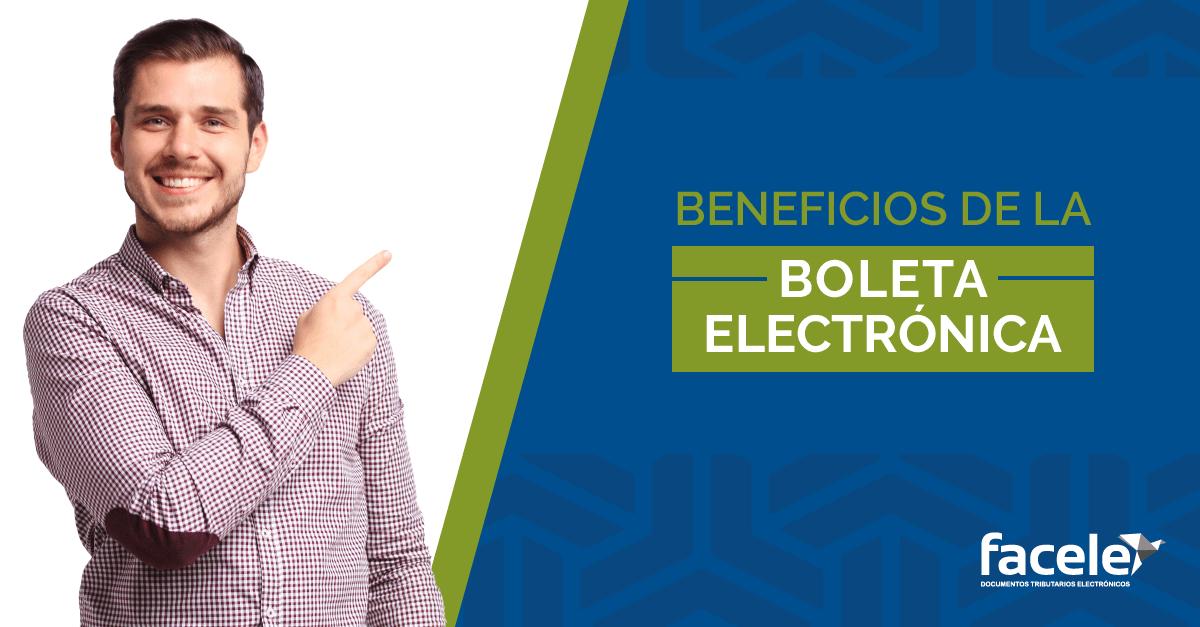 Beneficios de la Boleta Electrónica